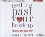 Getting Past Your Breakup [Audio]