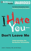 I Hate You -- Don't Leave Me [Audio]