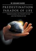 Predestination Paradox of Life