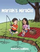 Mariah's Miracle