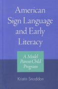 American Sign Language and Early Literacy - a Model Parent-child Program
