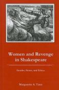 Women and Revenge in Shakespeare