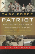 Task Force Patriot and the End of Combat Operations in Iraq