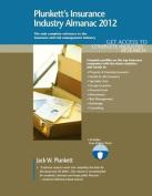 Plunkett's Insurance Industry Almanac 2012