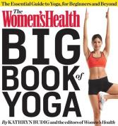 The Women's Health Big Book of Yoga
