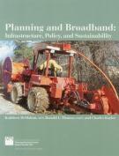 Planning and Broadband