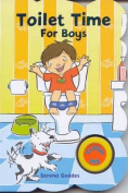 Toilet Time for Boys - 3rd Edition [Board book]