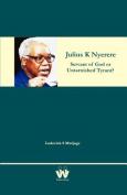 Julius K Nyerere