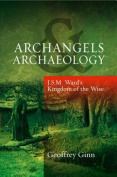 Archangels & Archaeology