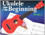 Ukulele From The Beginning