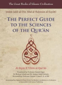 The Perfect Guide to the Sciences of the Qur'an