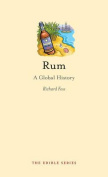 Rum: A Global History (Edible)