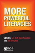 More Powerful Literacies