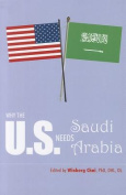 Why the U.S. Needs Saudi Arabia
