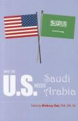 Why the U.S. Needs Saudi Arabia