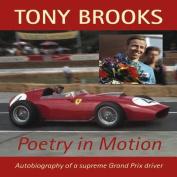 Tony Brooks: Poetry in Motion