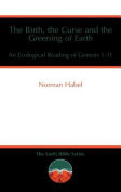 The Birth, the Curse and the Greening of Earth