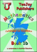 TeeJay CfE Maths: Textbook 1b