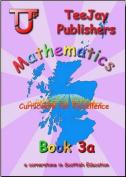 TeeJay CfE Maths: Textbook 3a