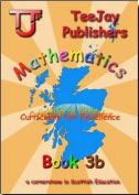 TeeJay CfE Maths: Textbook 3b