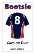 Bootsie - Goes on Tour