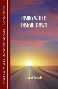 Rising with a Distant Dawn