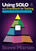 Using SOLO as a Framework for Teaching
