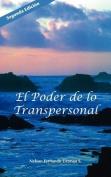 El Poder de Lo Transpersonal [Spanish]