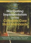Navigating Implementation of the Common Core State Standards