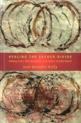 Healing the Sacred Divide