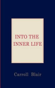 Into the Inner Life