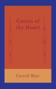 Gnosis of the Heart