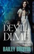 The Devil's Dime