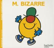 Monsieur Bizarre  [FRE]