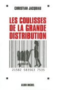 Coulisses de La Grande Distribution (Les)