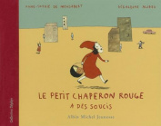 Le Petit Chaperon Rouge A Des Soucis  [FRE]
