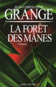 Foret Des Manes (La) (Romans, Nouvelles, Recits  [FRE]