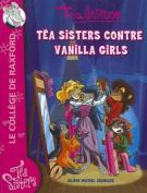 Tea Sisters Contre Vanilla Girls - Poche 1 (Geronimo Stilton [FRE]