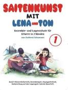 Saitenkunst MIT Lena Und Tom - Band 1 [GER]
