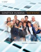 Genetica Humana y Sociedad [Spanish]