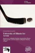 University of Illinois Ice Arena