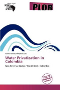 Water Privatization in Colombia