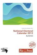 National Electoral Calendar 2012
