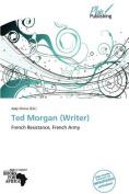 Ted Morgan (Writer)