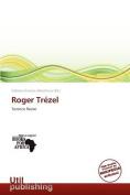 Roger Tr Zel