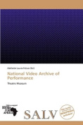National Video Archive of Performance