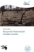 Bergwerk Robertshall [GER]