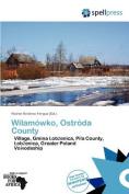 Wilam Wko, Ostr Da County