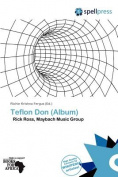 Teflon Don (Album)