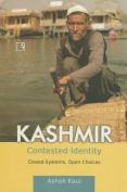 Kashmir: Contested Identity
